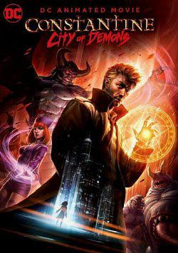 Constantine : City of Demons FRENCH DVDRIP 2018