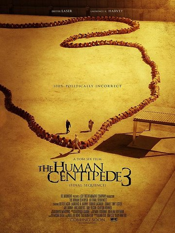 The Human Centipede III (Final Sequence) FRENCH DVDRIP 2016