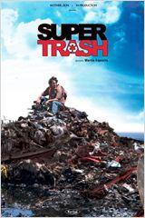Super Trash FRENCH DVDRIP 2013