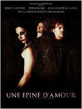 Une épine d'amour FRENCH DVDRIP 2012