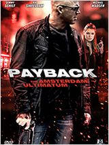 Payback : The Amsterdam Ultimatum FRENCH DVDRIP 2012