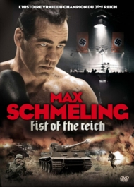 Max Schmeling Fist Of The Reich FRENCH DVDRIP 2012