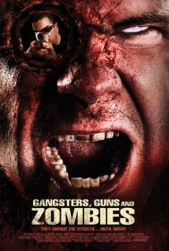 Gangsters, Guns and Zombies FRENCH DVDRIP 2012