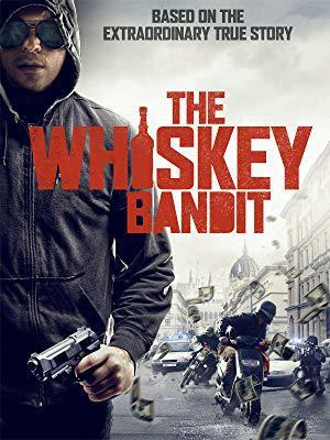 The Whiskey Bandit TRUEFRENCH WEBRIP 2019