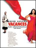 Vacances sur ordonnance FRENCH DVDRIP 2006