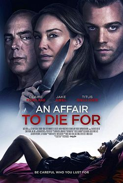 An Affair to Die For FRENCH WEBRIP 1080p 2019
