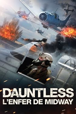 Dauntless: The Battle of Midway FRENCH BluRay 720p 2019