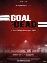Goal of the dead - Seconde mi-temps FRENCH DVDRIP 2014