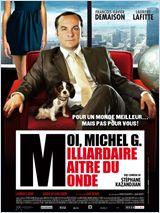 Moi, Michel G, Milliardaire, Maître du monde FRENCH DVDRIP 2011