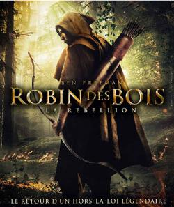 Robin des Bois: La Rebellion FRENCH BluRay 720p 2018
