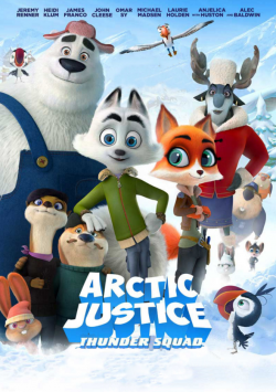 Arctic Justice : Thunder Squad FRENCH DVDRIP 2019