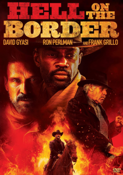 Hell on the Border FRENCH BluRay 720p 2020