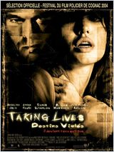 Taking lives, destins violés FRENCH DVDRIP 2004