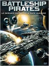 Battleship Pirates FRENCH DVDRIP 2013