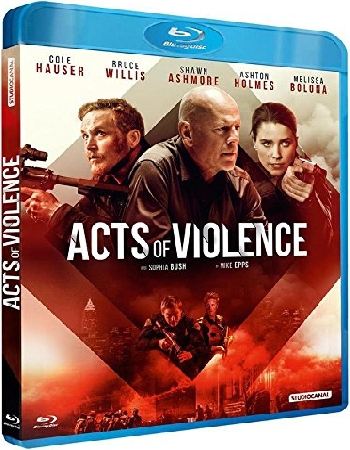 Acts Of Violence FRENCH HDlight 1080p 2018