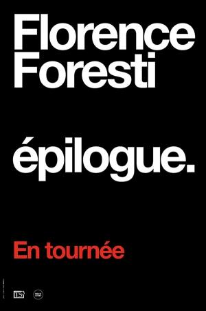 Florence Foresti : Epilogue FRENCH HDTV 720p 2019
