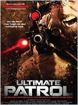 Ultimate Patrol TRUEFRENCH DVDRIP 2008