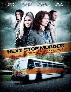 Meurtre à la chaîne (Next Stop Murder) FRENCH DVDRIP 2012