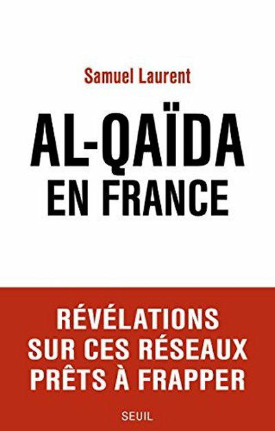 Al-Qaida en France - Samuel Laurent .epub
