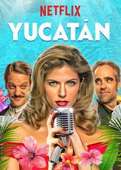 Yucatán FRENCH WEBRIP 1080p 2019