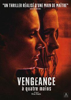 Vengeance à quatre mains FRENCH WEBRIP 1080p 2018
