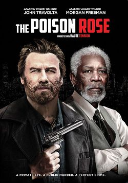 The Poison Rose FRENCH BluRay 720p 2019