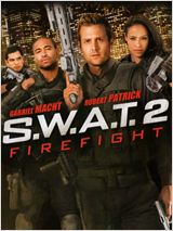 S.W.A.T. 2 (S.W.A.T.: Fire Fight) FRENCH DVDRIP 2011 (SWAT 2)