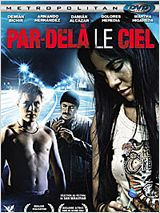 Par-delà le ciel FRENCH DVDRIP 2012