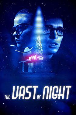 The Vast of Night FRENCH WEBRIP 1080p 2020
