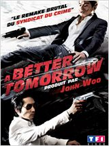 A Better Tomorrow FRENCH DVDRIP 2012