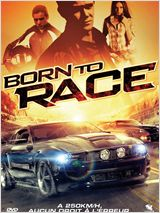 Born to Race FRENCH DVDRIP 2011