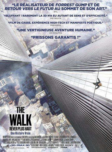 The Walk – Rêver Plus Haut FRENCH BluRay 1080p 2015