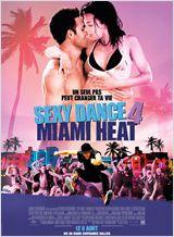 Sexy Dance 4 Miami Heat (Step Up 4 Revolution) FRENCH DVDRIP AC3 2012