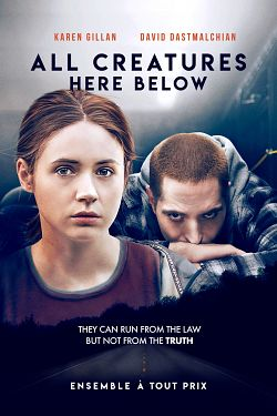 All Creatures Here Below FRENCH BluRay 720p 2019