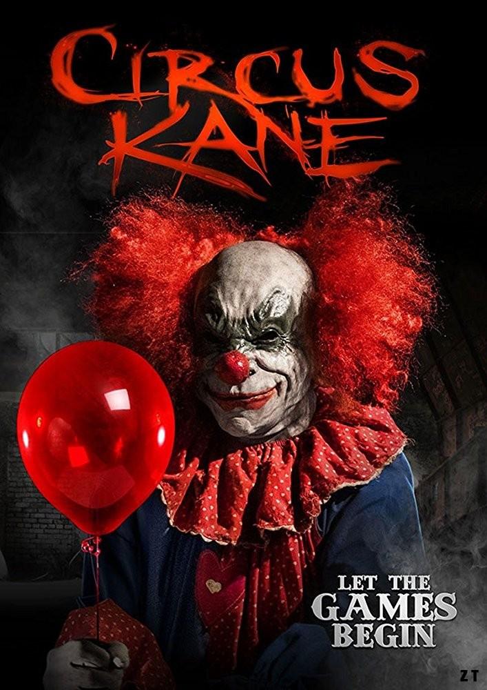 Circus Kane FRENCH DVDRIP 2018