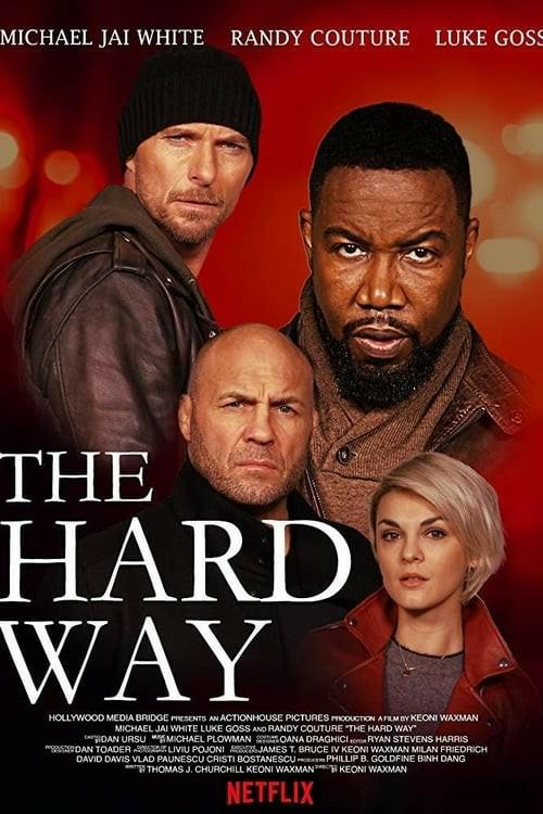 The Hard Way FRENCH HDRiP 2019